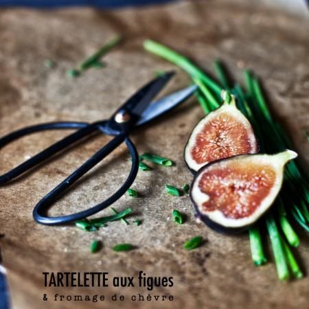 // Tartelette aux Figues & Fromage de Chèvre