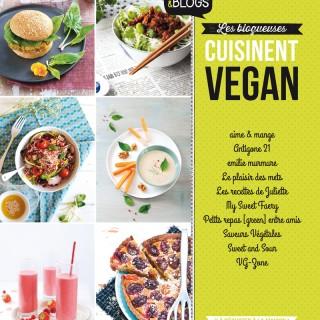 Publication : La sortie du livre «Les blogueuses cuisinent Vegan» aux éditions Larousse !