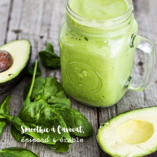 Smoothie à l'avocat, épinard & érable